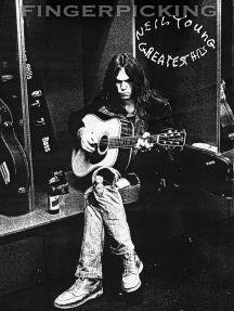 Fingerpicking Neil Young - Greatest Hits: Fingerpicking Guitar Series
