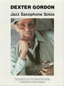 Dexter Gordon - Jazz Saxophone Solos