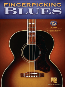 Fingerpicking Blues: 15 Songs Arranged for Solo Guitar in Standard Notation & Tab