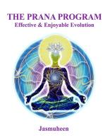 The Prana Program - Effective & Enjoyable Evolution