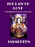 The Law of Love & Its Fabulous Frequency of Freedom