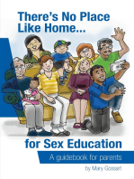 There's No Place Like Home...for Sex Education