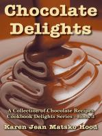 Chocolate Delights Cookbook