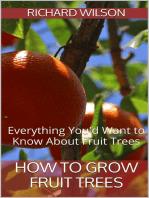 How to Grow Fruit Trees