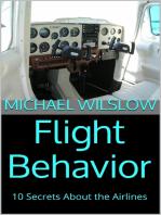 Flight Behavior: 10 Secrets About the Airlines
