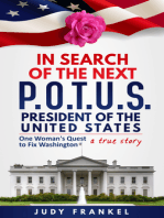 In Search of the Next POTUS (President of the United States)