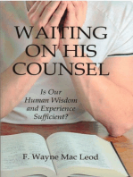 Waiting On His Counsel