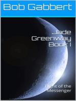 Jade Greenway Book I