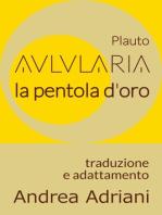 Aulularia - La Pentola d'Oro (di Plauto)