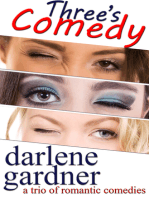 Three's Comedy (A Boxed Set of Romantic Comedies)