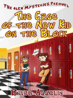 The Case of the New Kid on the Block (The Alex Mysteries)
