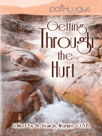 Getting Through the Hurt