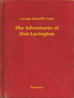 The Adventures of Don Lavington
