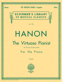 Hanon - Virtuoso Pianist in 60 Exercises - Complete: Schirmer's Library of Musical Classics