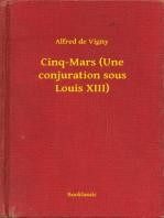 Cinq-Mars (Une conjuration sous Louis XIII)