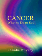 Cancer What to Do or Say