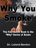 Why You Smoke