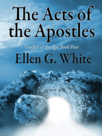 The Acts of the Apostles: Conflict of the Ages Volume Four