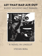 Let That Bad Air Out: Buddy Bolden's Last Parade