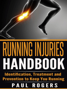 Running Injuries Handbook: Identification, Treatment and Prevention to Keep You Running