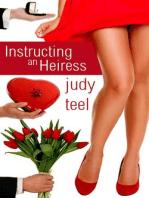 Instructing an Heiress