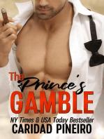 The Prince's Gamble (Gambling for Love)