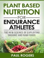 Plant Based Nutrition for Endurance Athletes