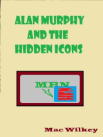 Alan Murphy and the Hidden Icon