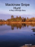 Mackinaw Snipe Hunt