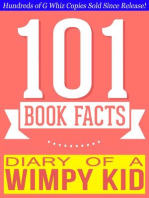 Diary of a Wimpy Kid - 101 Amazingly True Facts You Didn't Know