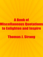 A Book of Miscellaneous Quotations to Enlighten and Inspire
