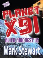 Planet X91 Alien Amongst Us