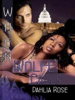 When Wolfe Calls