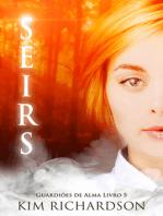 Seirs, Guardiões de Alma Livro 5