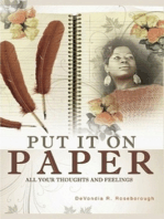 Put It On Paper: All Your Thoughts And Feelings
