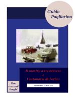 Il mostro a tre braccia e I satanassi di Torino, due racconti lunghi