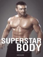 Superstar Body