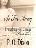 So Far Away (Pride and Prejudice Everything Will Change, #2)