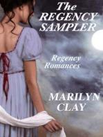 The Regency Sampler - Regency Romances