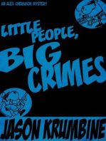 Little People, Big Crimes