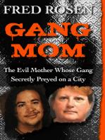 Gang Mom