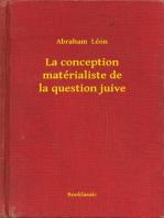 La conception matérialiste de la question juive