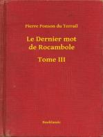 Le Dernier mot de Rocambole - Tome III