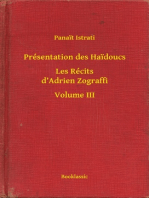 Présentation des Haidoucs - Les Récits d'Adrien Zograffi - Volume III