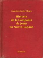 Historia de la Companía de Jesús en Nueva-Espana