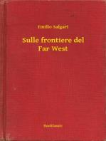 Sulle frontiere del Far West