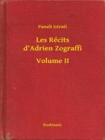 Les Récits d'Adrien Zograffi - Volume II
