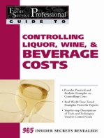 The Food Service Professional Guide to Controlling Liquor, Wine & Beverage Costs
