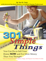 301 Simple Things You Can Do to Sell Your Home Now and For More Money Than You Thought