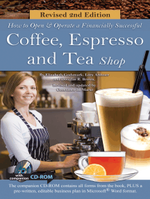 How to Open a Financially Successful Coffee, Espresso & Tea Shop: REVISED 2ND EDITION